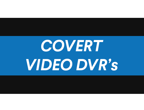 Covert Video DVR's